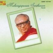 Maharajapuram Santhanam (vocal) Songs