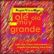 Angelic Voices Music: Ole Ola Muy Grande Songs