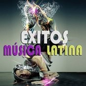 Exitos Musica Latina Songs