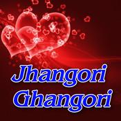 Jhangori Ghangori Songs