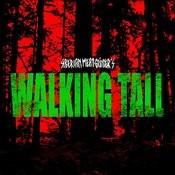 Walking Tall Songs