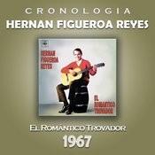 Hernan Figueroa Reyes Cronología - El Romántico Trovador (1967) Songs