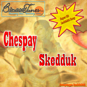 Chespay Skedduk Songs