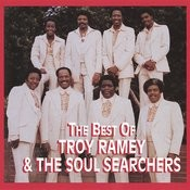 The Best Of Troy Ramey & The Soul Searchers Songs