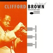 The Best Of Clifford Brown Songs