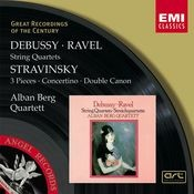 Debussy & Ravel: String Quartets & Stravinsky: 3 Pieces, Concertino & Double Canon Songs