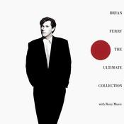 Bryan Ferry - The Ultimate Collection Songs