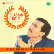 Classic Gold - Ustad N H M H Khan Gm Kh Songs