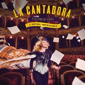 La Cantadora : L'Opéra Impossible Songs