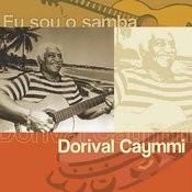 Eu Sou O Samba - Dorival Caymmi Songs