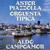Astor Piazzolla - Orquesta Tipica Songs