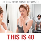 This Is 40 Soundtrack Songs