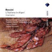 Rossini : L'italiana in Algeri [Highlights] (-  Apex) Songs