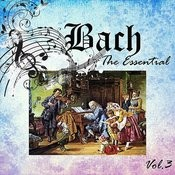 Bach - The Essential, Vol. 3 Songs