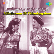 alibaba 40 thirudargalum songs