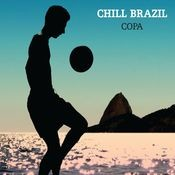 Chill Brazil Copa Songs