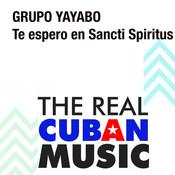 Te Espero en Sancti Spiritus (Remasterizado) Songs