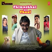 Chimanbhai Ni Chaal Songs