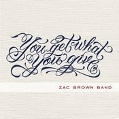 You Get What You Give (Deluxe) Songs
