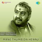 Mane Thumbide Hennu Songs