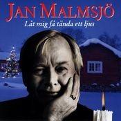Jan Malmsjö - Låt mig få tända ett ljus Songs