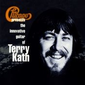 Chicago Presents The Innovative Guitar Of Terry Kath Songs