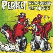 When Squirrels Play Chicken [EP] Songs
