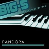 Big-5 : Pandora Songs