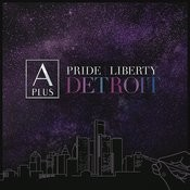 Pride Liberty Detroit Songs