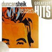 Greatest Hits - Brighter: A Duncan Sheik Collection Songs