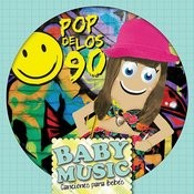 Baby Music - Pop De Los 90 Songs