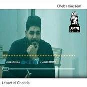 Lebset El Chedda Songs