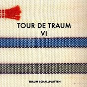 Tour De Traum VI Mixed By Riley Reinhold Songs