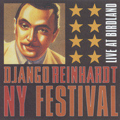 Django Reinhardt NY Festival [Live At Birdland] Songs
