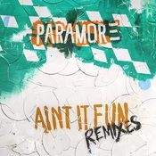 Ain't It Fun Remix EP Songs