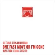 One Fast Move Or I'm Gone Music From Kerouac's Big Sur Songs