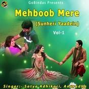 Mehboob Mere (Sunheri Yaadein) Vol 1 Songs