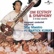 Om Ecstacy & Symphony : A 10 Sitar Concerto  Vol. 1 ( Live ) Songs