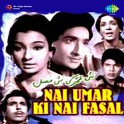 Nai Umar Ki Nai Fasal Songs