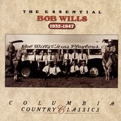The Essential Bob Wills & His Texas Playboys Songs