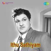 Ithu Sathiyam Songs