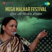 Megh Malhar Festival Live At Nehru Center Songs