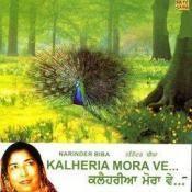 Kalheria Mora Ve Narinder Biba Songs