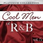 Cool Men Of R&B, Vol. 5 Songs