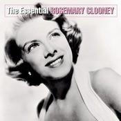 The Essential Rosemary Clooney Songs