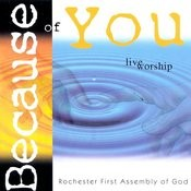 Because Of You: Live Worship Songs