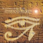 Pharaoh's Regret Songs