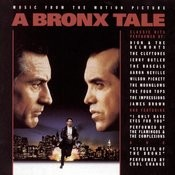 A Bronx Tale - Music From The Motion Picture Songs