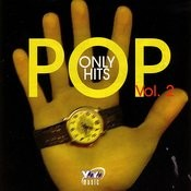 Pop Only Hits, Vol.2 Songs