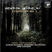 Gorecki: Symphony No. 3 'Symphony Of Sorrowful Songs' Songs